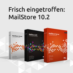 MailStore 10.2 Release