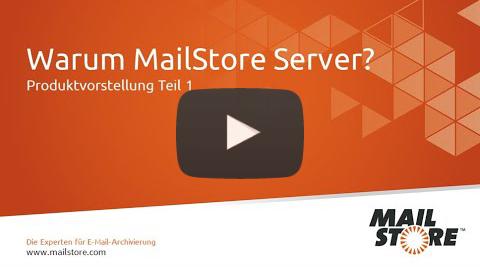 MailStore Produktvideo Teil 1