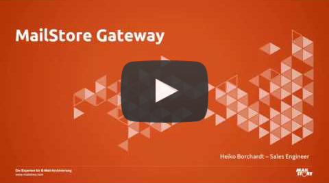 Video MailStore Gateway