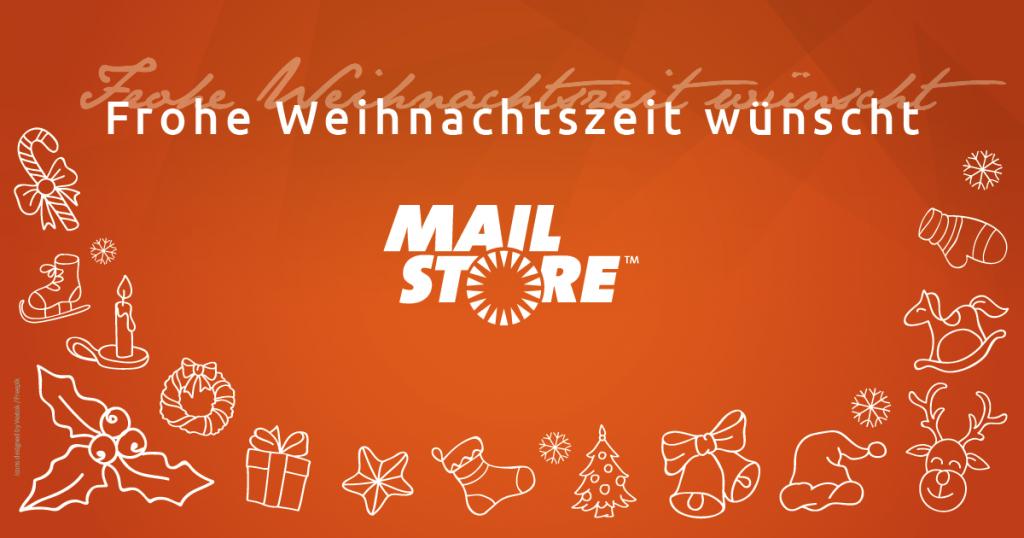 Frohe Weihnachtszeit wünscht MailStore