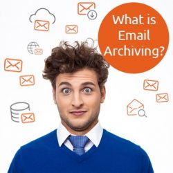 What is Email Archiving?