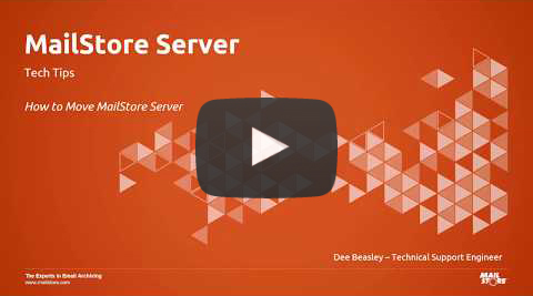 Video Thumbnail how to move mailstore server
