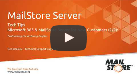 Video Thumbnail Archiving Microsoft 365 Emails for New MailStore Server Customers 2
